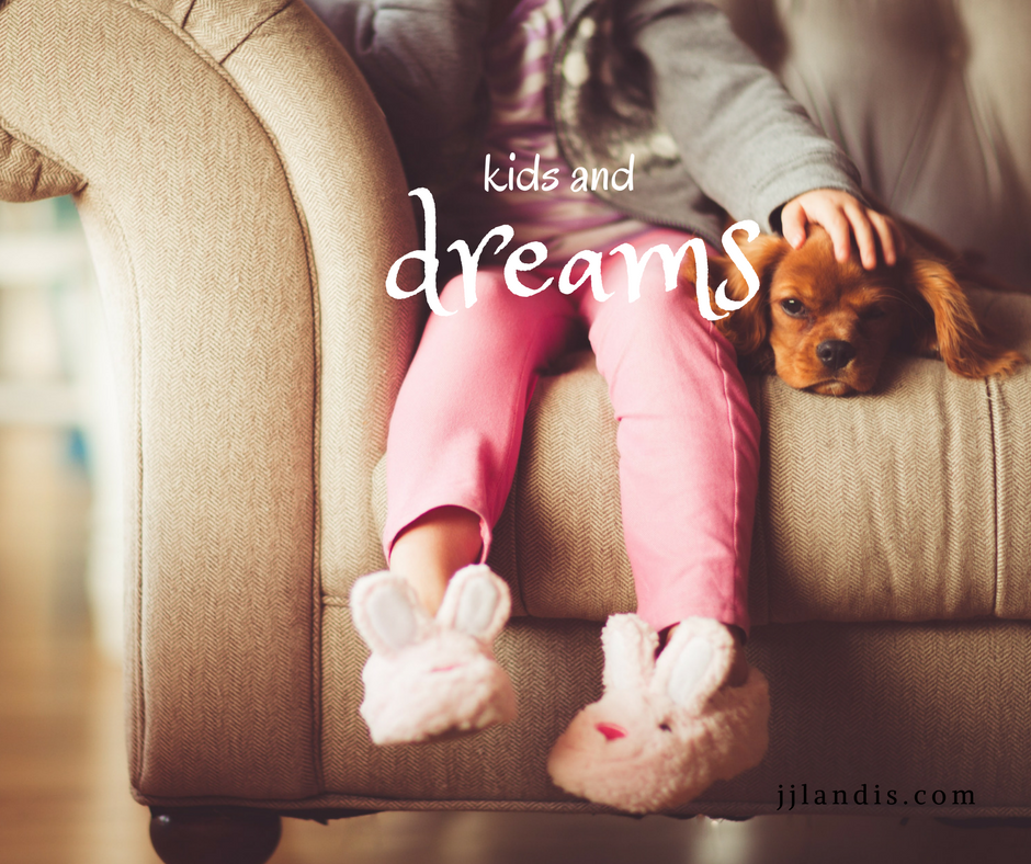kids and dreams