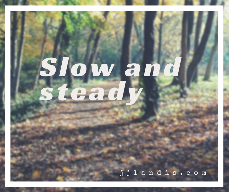running slow and steady